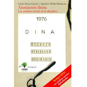 Asociacion Ilicita describes the activities of the Pinochet regime's security forces.